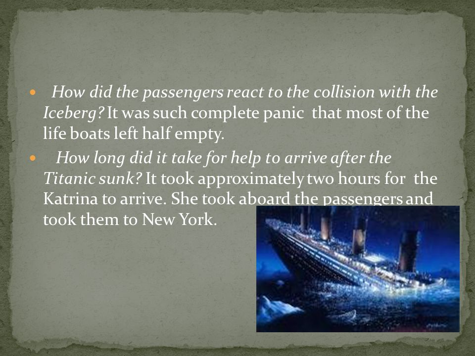 How did the passengers react to the collision with the Iceberg.