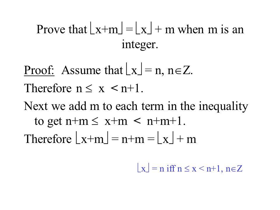 Let x  R.Show that  2x  =  x  +  x+1/2  Proof: Let n  Z such that  x  = n.