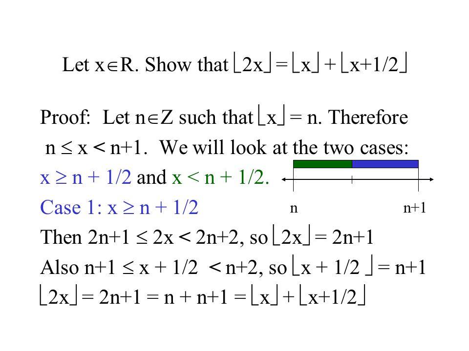Let x  R.