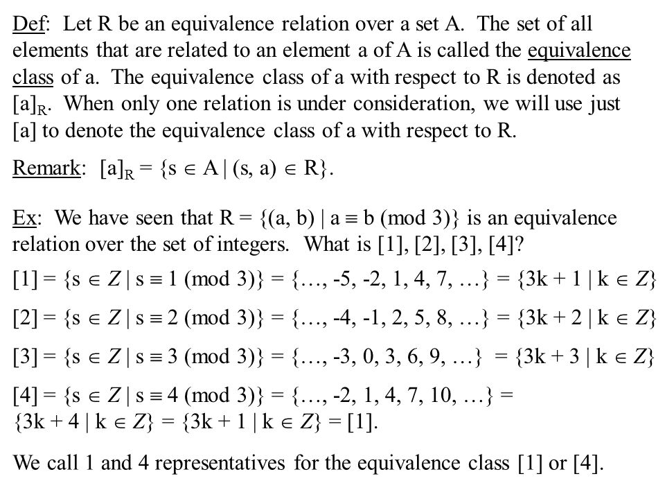 Def: Let R be an equivalence relation over a set A.