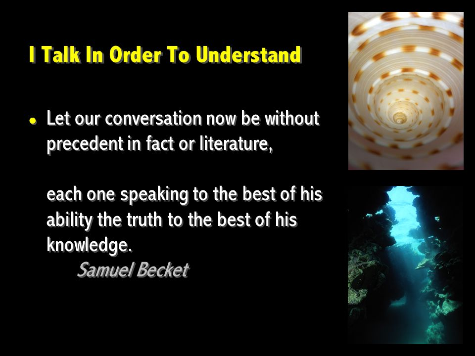 Let our conversation now be without precedent in fact or literature, each one speaking to the best of his ability the truth to the best of his knowled