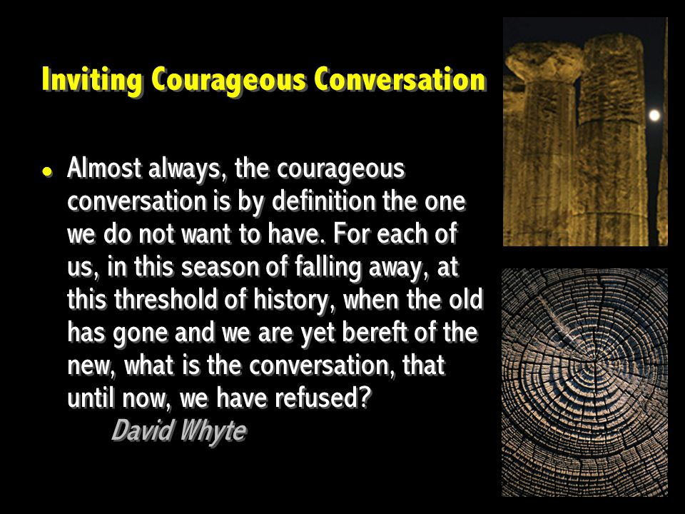 Let S Talk Inviting Courageous Conversation Almost Always The