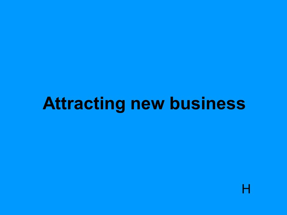 Attracting new business H