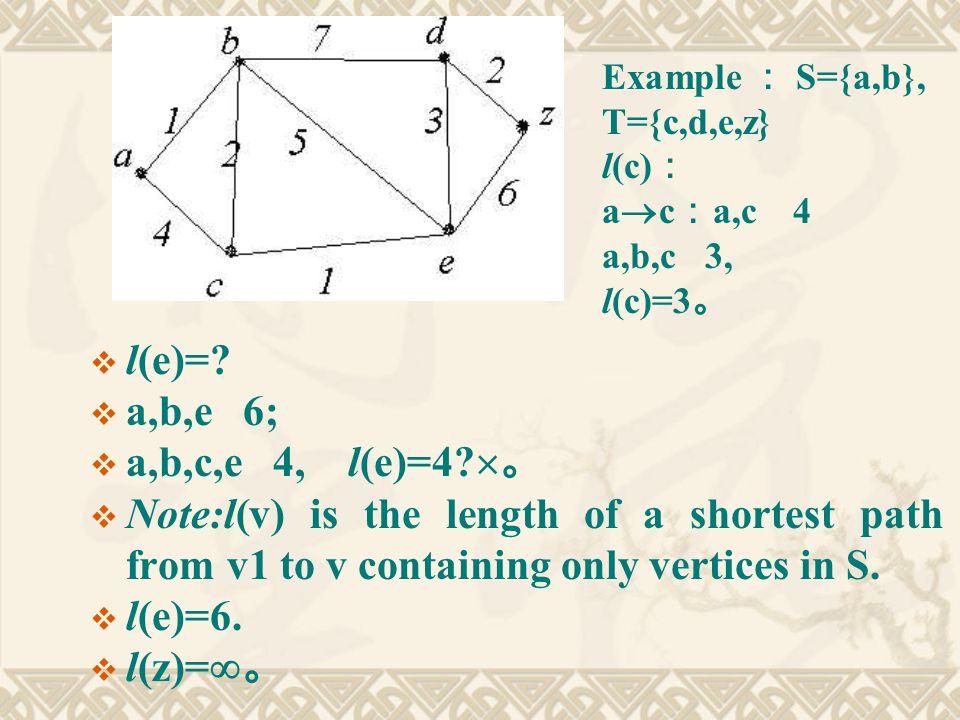  l(e)=.  a,b,e 6;  a,b,c,e 4, l(e)=4.