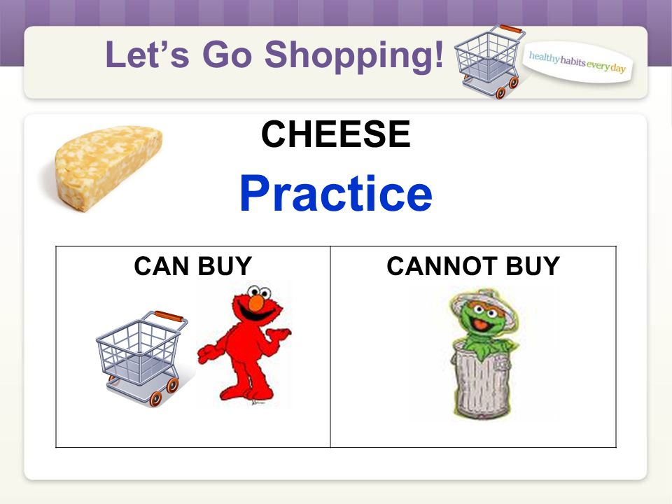 Let's Go Shopping. CHEESE What's Different.
