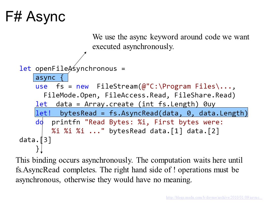 Examples Back to the IDE for a couple of examples File reading – Synchronous file read – Asynchronous file read done manually with callbacks – Async file read Prime number finding – C# Style asynchronous prime number finding – Async prime number finding Asynchronous http requests
