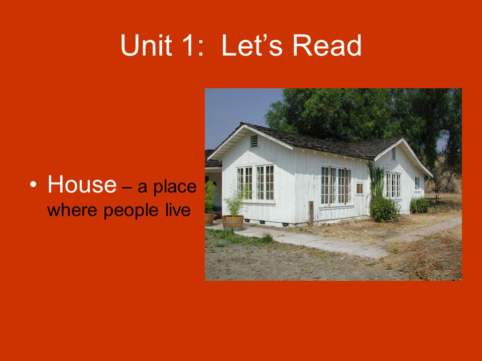 Unit 1: Let's Read Escape – to get out or get away