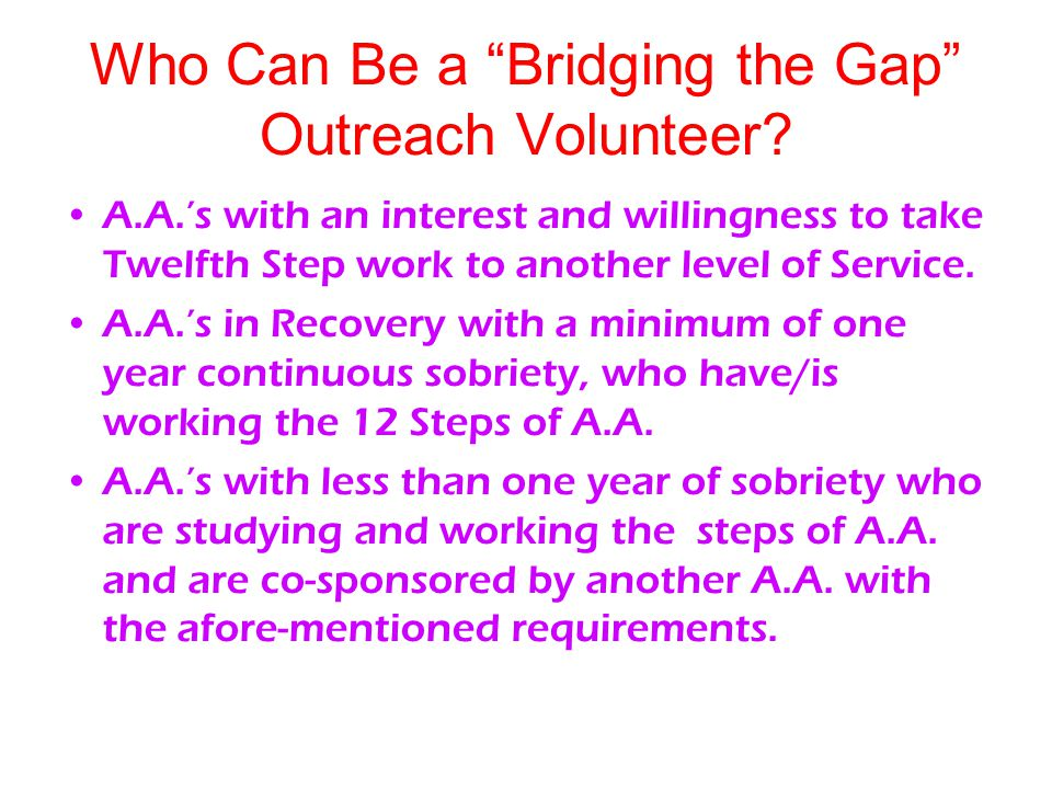Who Can Be a Bridging the Gap Outreach Volunteer.