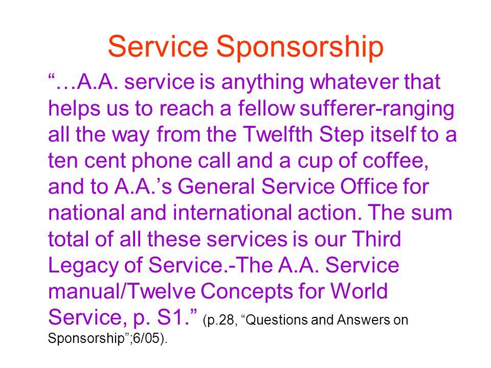 Service Sponsorship …A.A.