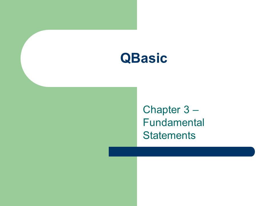 QBasic Statement Components Keywords Constants – Numeric constants Real numbers – include decimal points Integers – w/out decimal points No commas, symbols (only – sign) or blank spaces Exponential notation is used