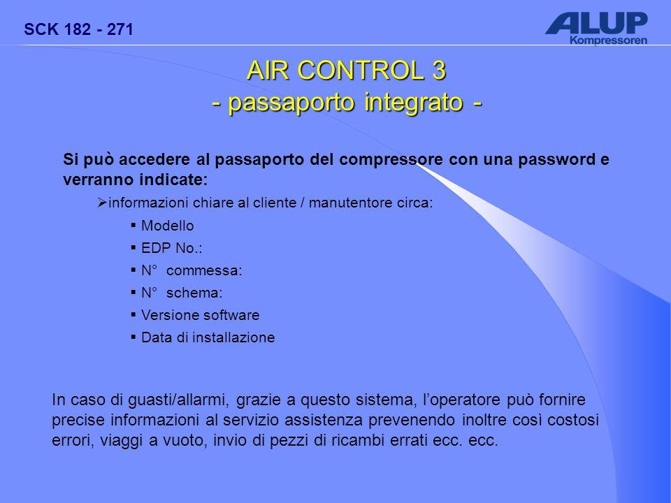 SCK 182 - 271 AIR CONTROL 3 - passaporto integrato - Si può accedere al passaporto del compressore con una password e verranno indicate:  informazion