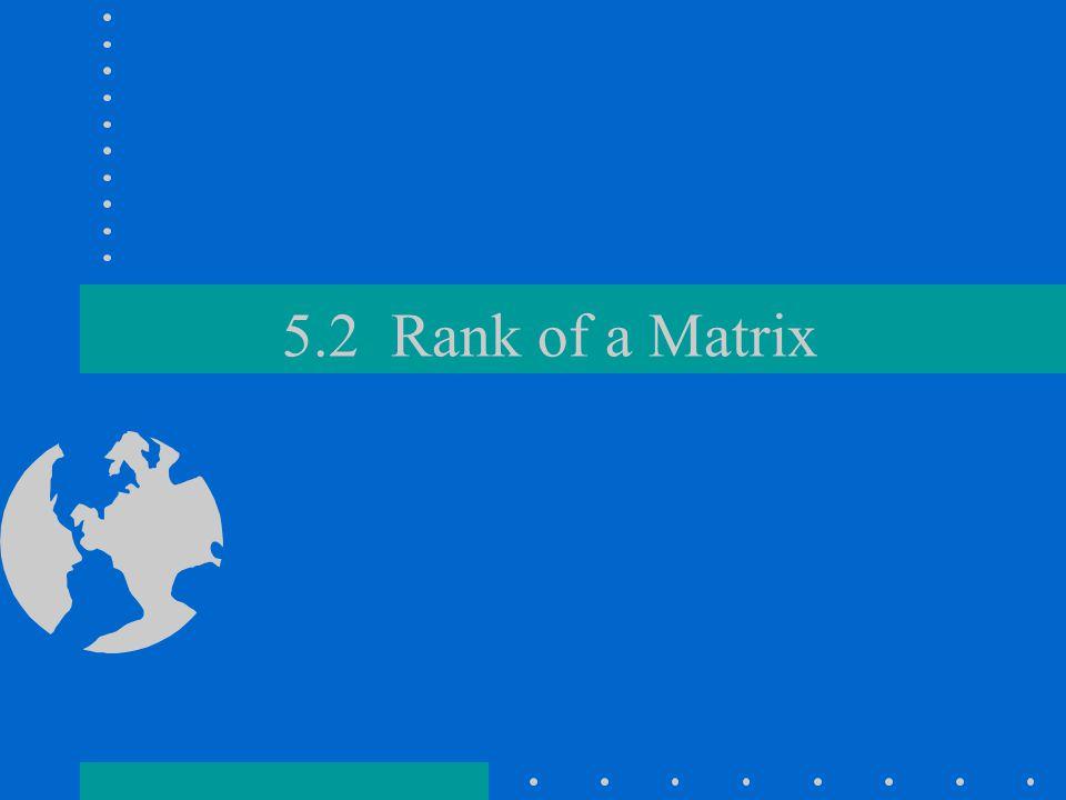 5.2 Rank of a Matrix