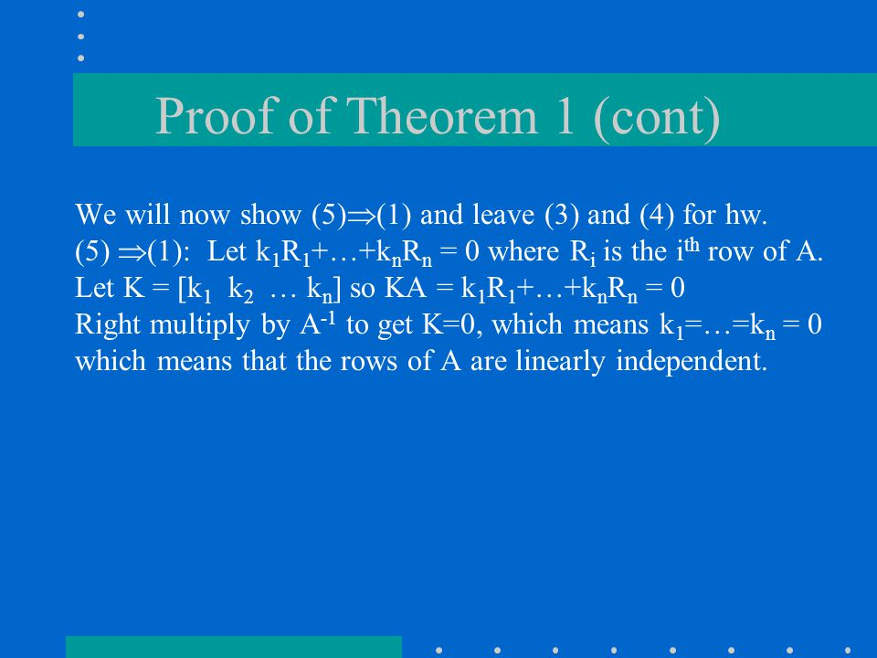 Proof of Theorem 1 (cont) We will now show (5)  (1) and leave (3) and (4) for hw.