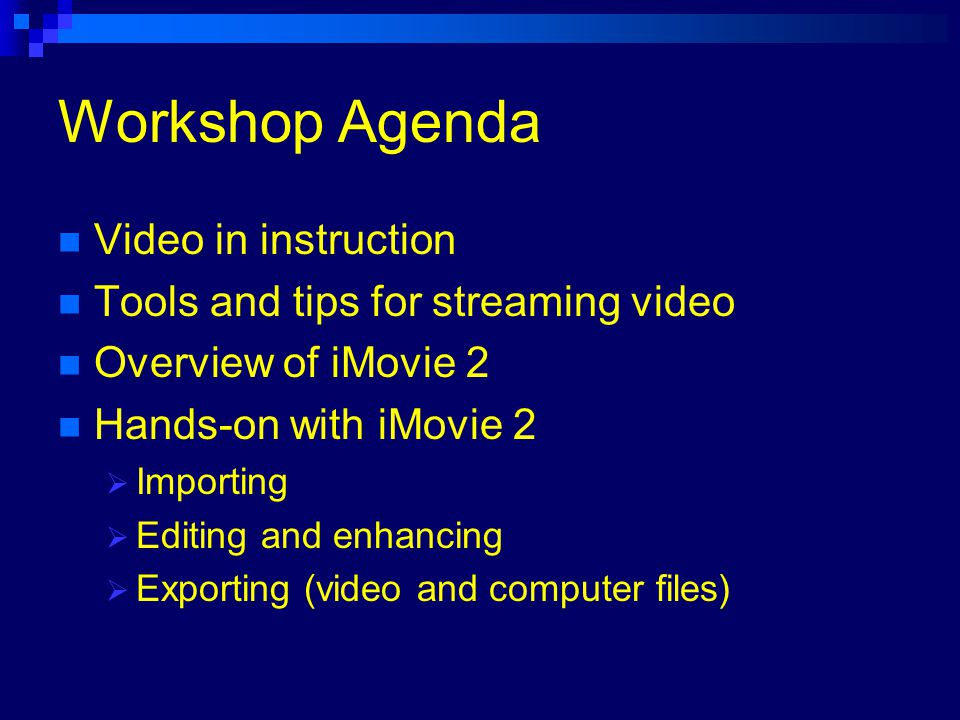 Let's Stream! Using iMovie 2 An overview of video for streaming for the Internet