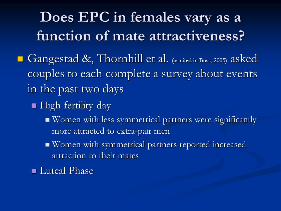 Does EPC in females vary as a function of mate attractiveness.