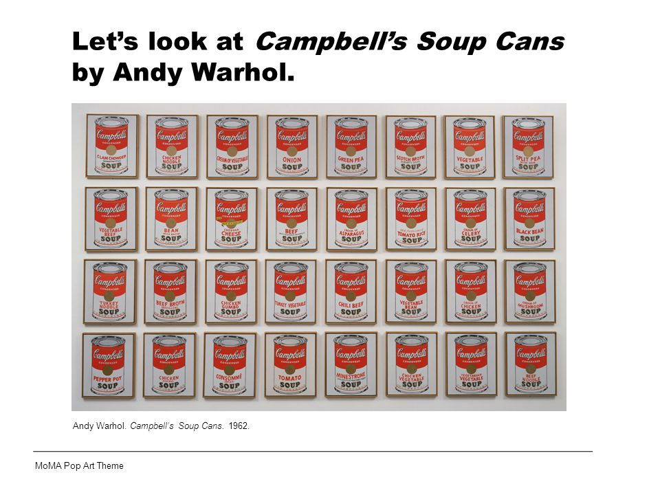 Andy Warhol. Campbell's Soup Cans. 1962.