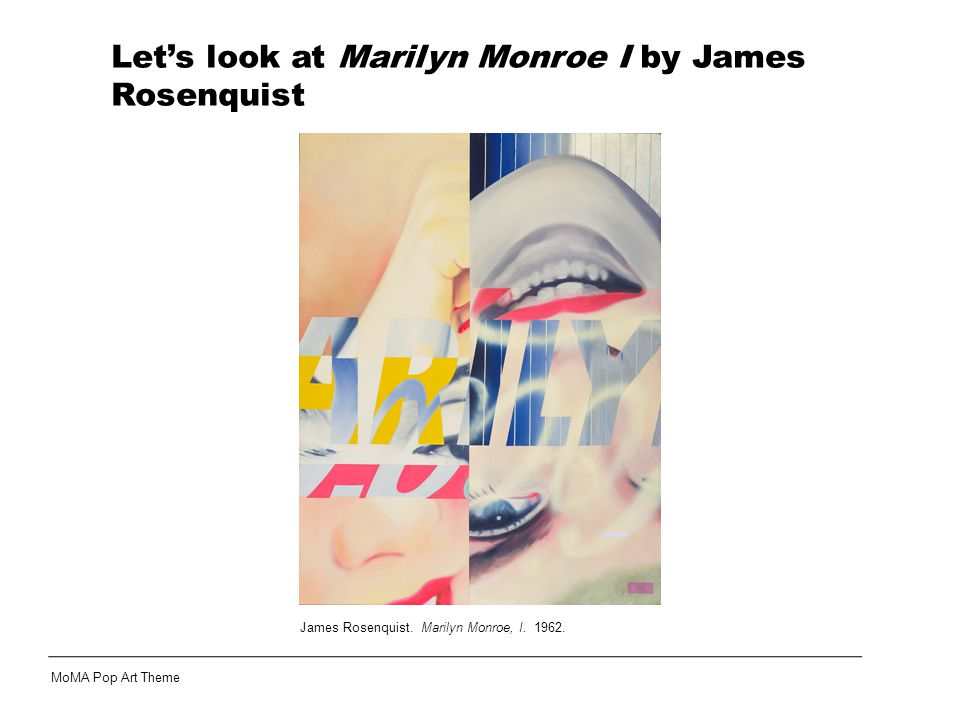 James Rosenquist. Marilyn Monroe, I. 1962.