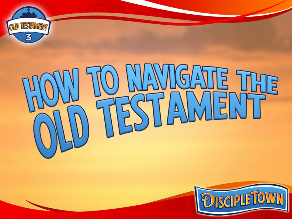 How to Navigate the Old Testament