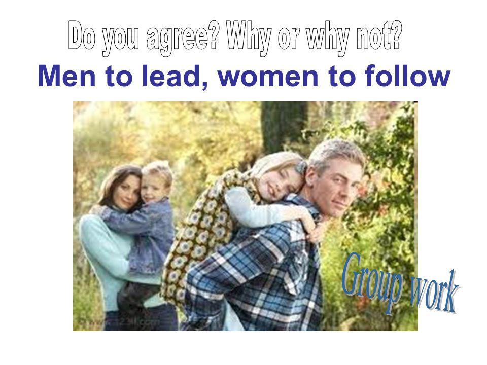 Men to lead, women to follow