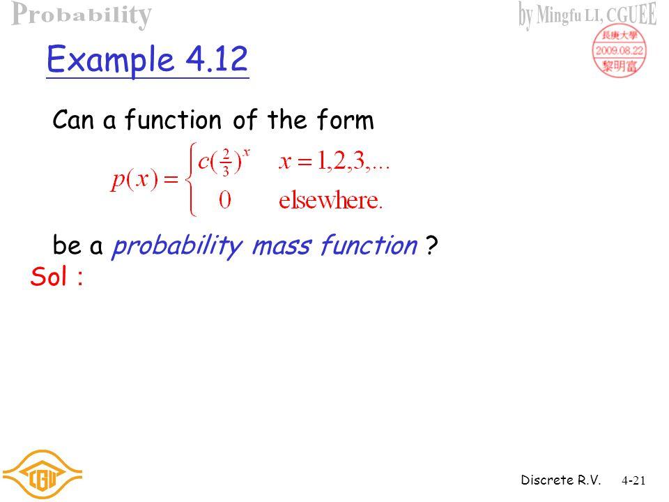 Discrete R.V.4-20 Example 4.11