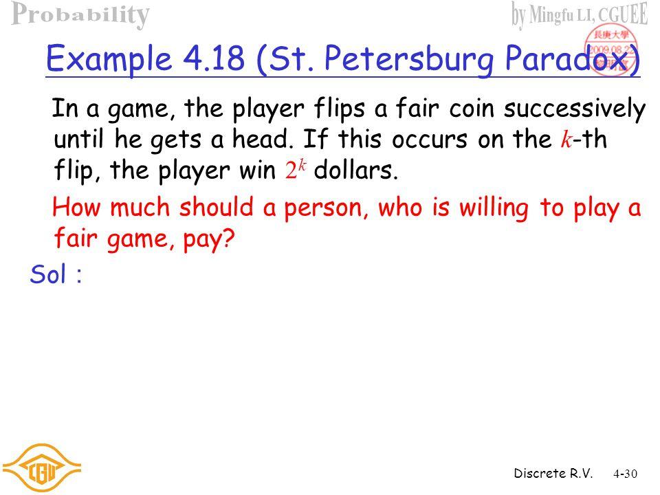Discrete R.V.4-29 Example 4.17 (Cont'd) Sol : Ans: ~0.13
