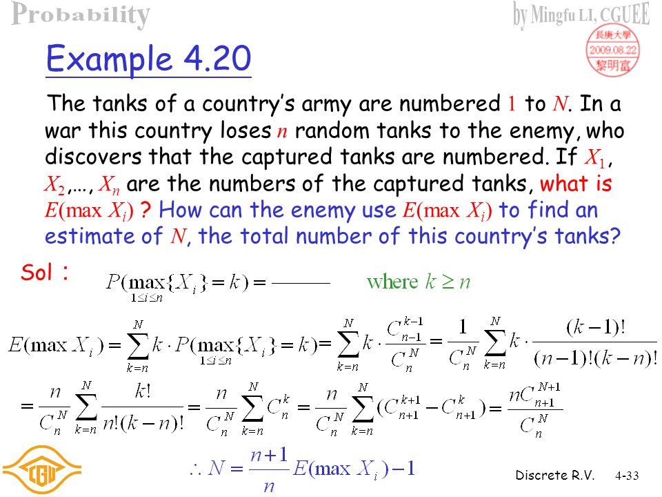 Discrete R.V.4-32 Example 4.19 (Cont'd) Sol :