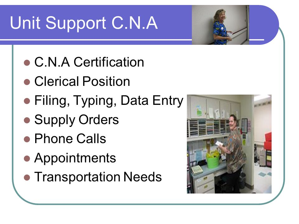 C.N.A Specialty Career Ladder Unit Support C.N.A R.N.A Therapy C.N.A Palliative Care Certified C.N.A Advanced C.N.A