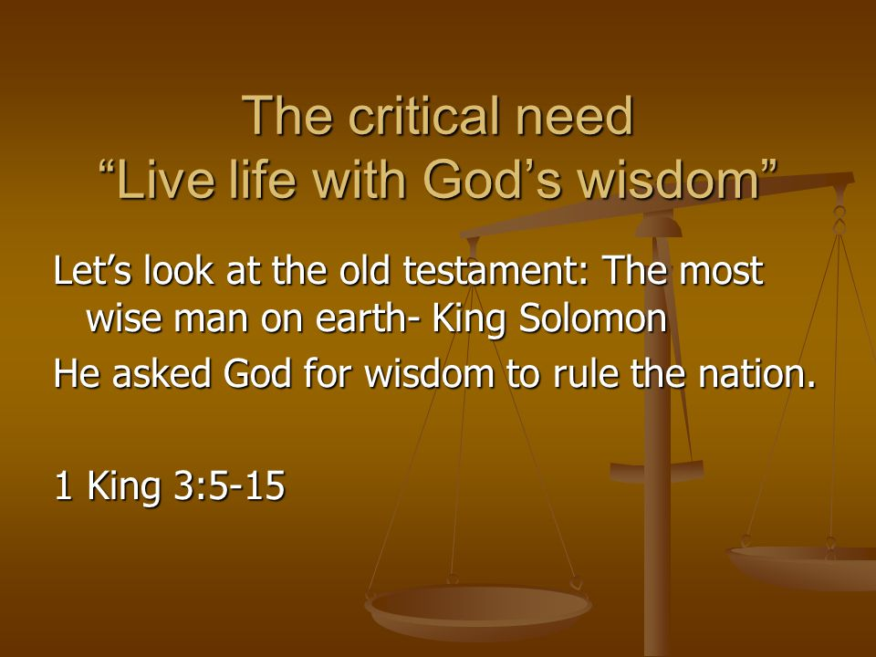 Wisdom from New Bible Dictionary Meaning: Understanding Is intensely practical, not theoretical.