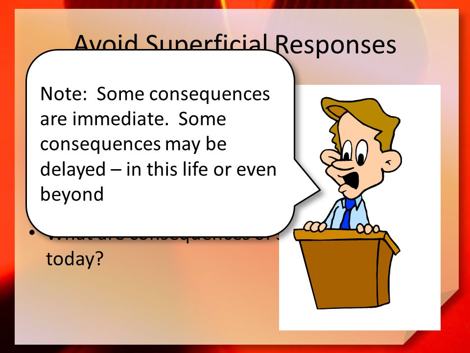 Avoid Superficial Responses What are some ways the church sometimes deals superficially with the brokenness of those affected by sin.