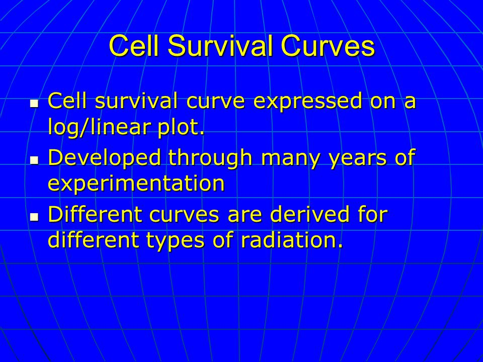 Cell Survival Curves Cell survival curve expressed on a log/linear plot.