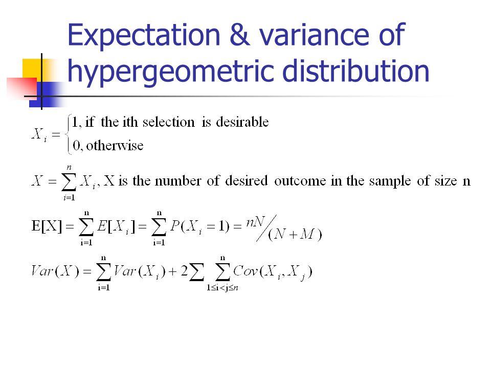 Expectation & variance of hypergeometric distribution