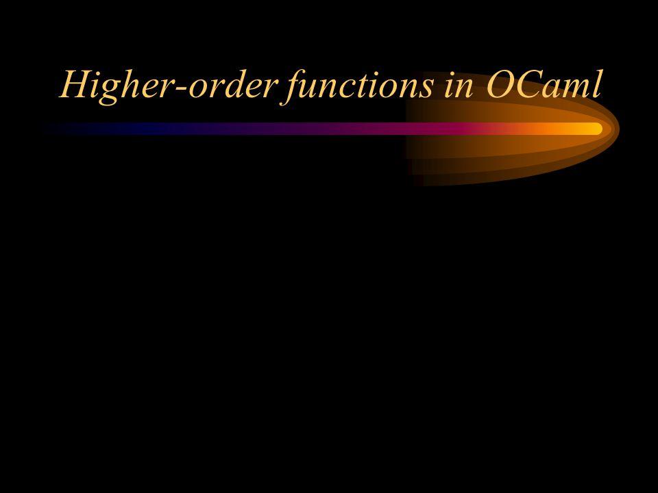 Higher-order functions in OCaml