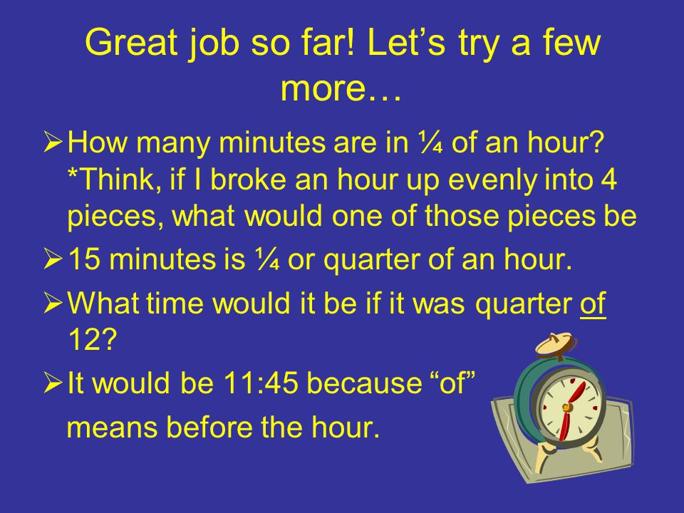 Great.We sure know a lot about time.  Now, let's move onto elapsed time.