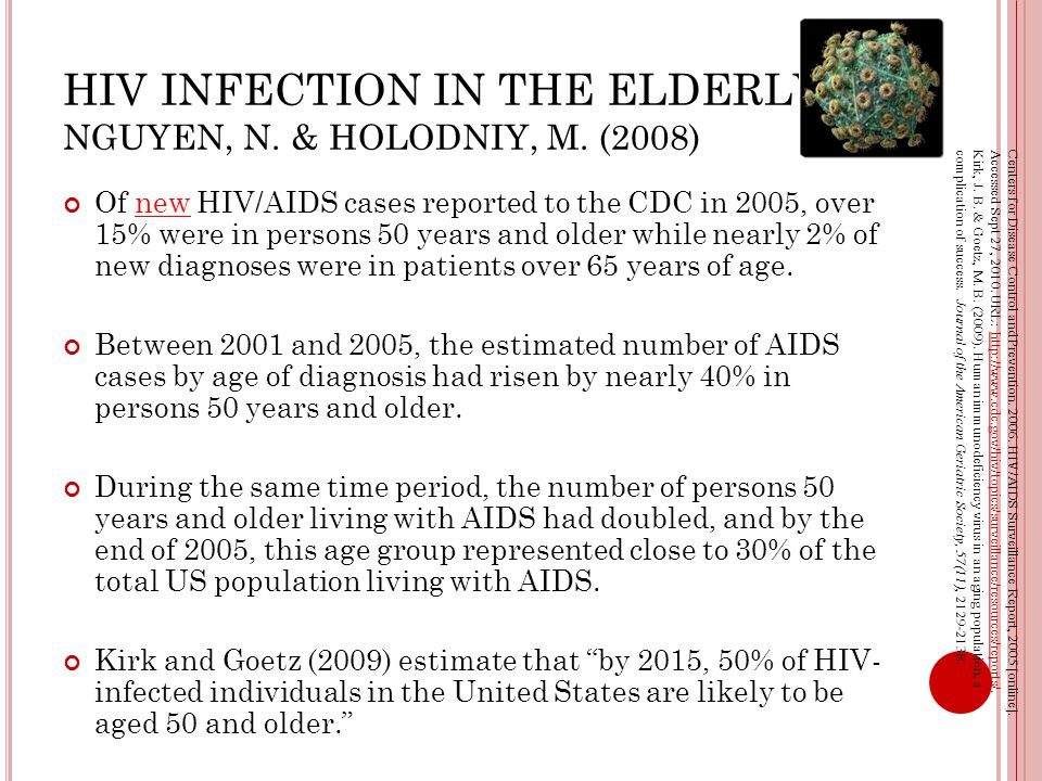 HIV INFECTION IN THE ELDERLY NGUYEN, N. & HOLODNIY, M.