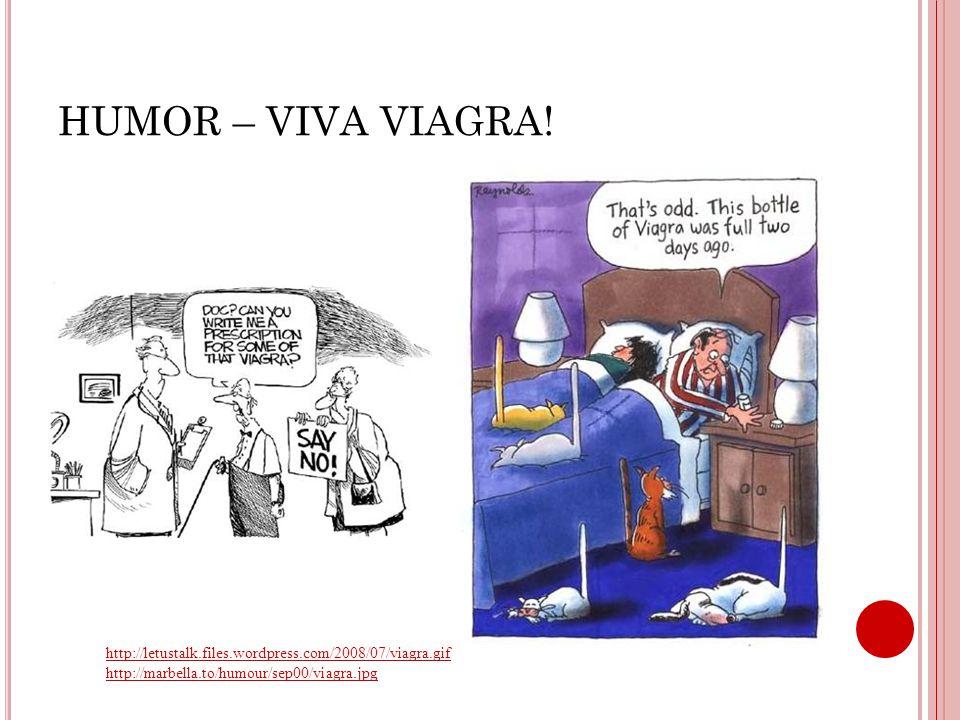 HUMOR – VIVA VIAGRA.