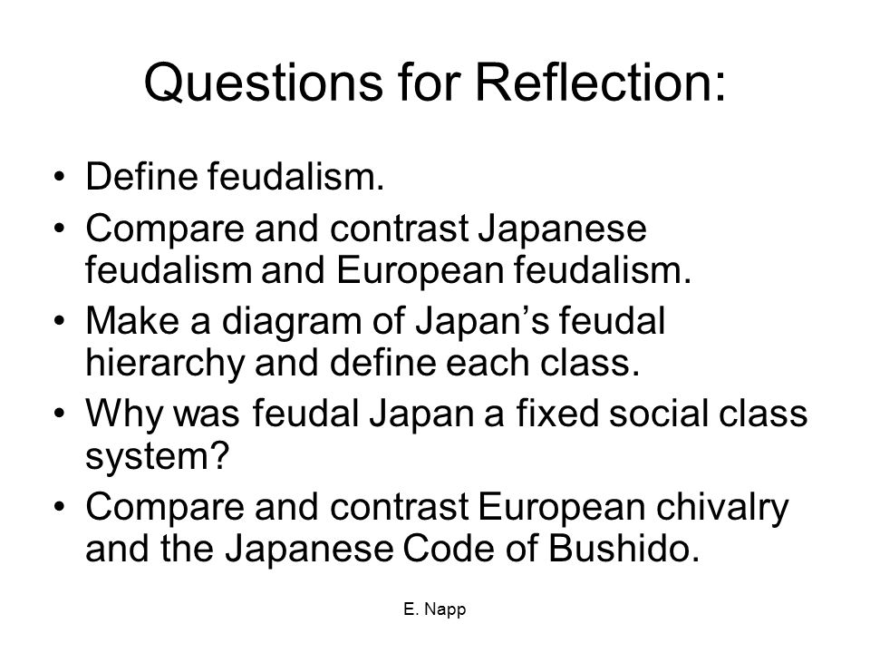 E. Napp Questions for Reflection: Define feudalism.