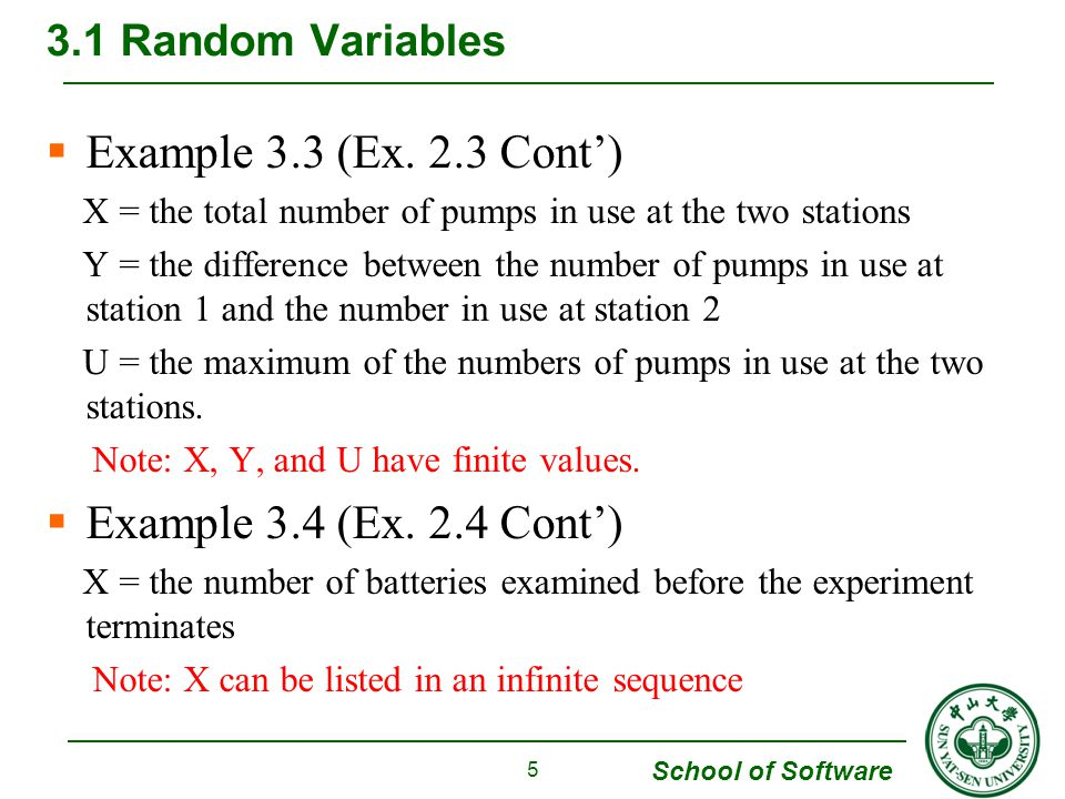 School of Software  Example 3.3 (Ex. 2.3 Cont') X = the total number of pumps in use at the two stations Y = the difference between the number of pum