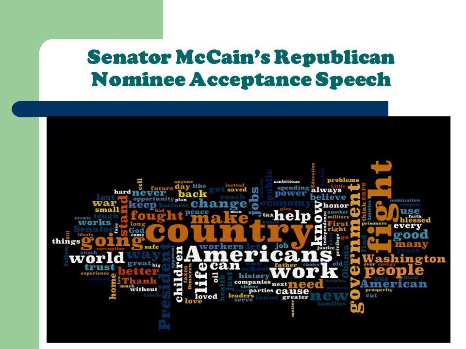 Senator McCain's Republican Nominee Acceptance Speech
