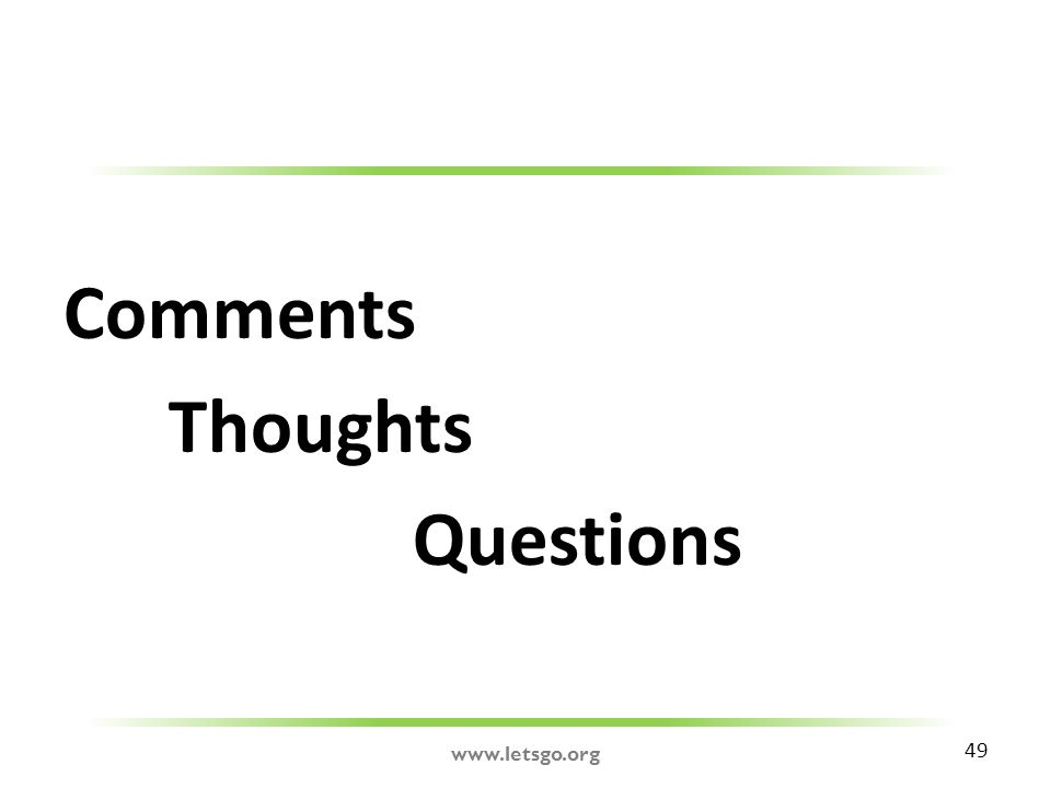 Comments Thoughts Questions 49