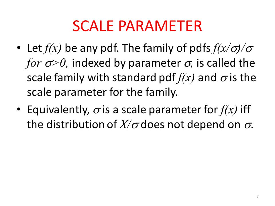 Example Let X~Exp(θ).Let Y=X/θ.