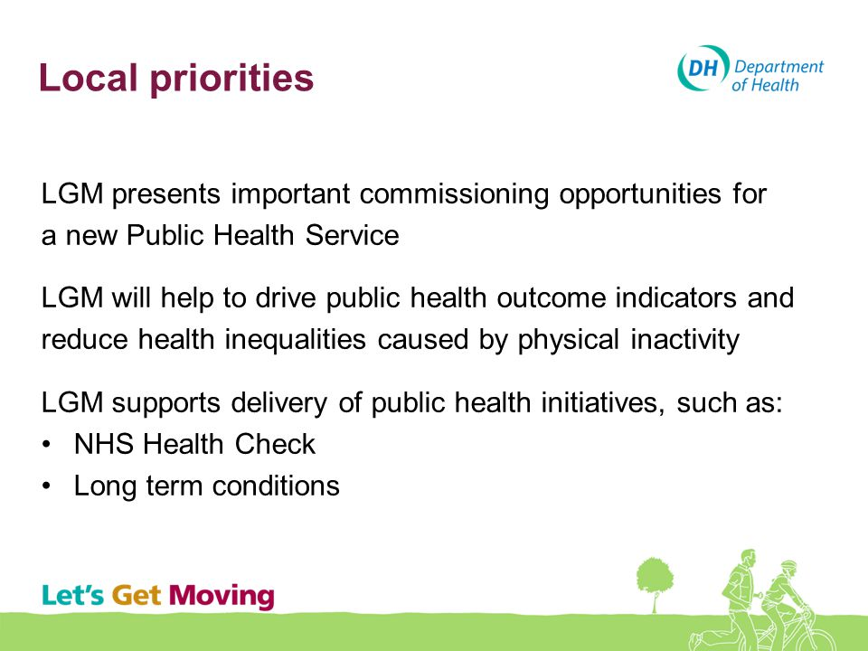 Local priorities LGM presents important commissioning opportunities for a new Public Health Service LGM will help to drive public health outcome indic