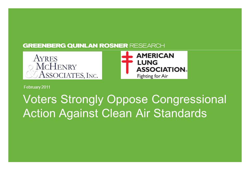 February 2011 Voters Strongly Oppose Congressional Action Against Clean Air Standards