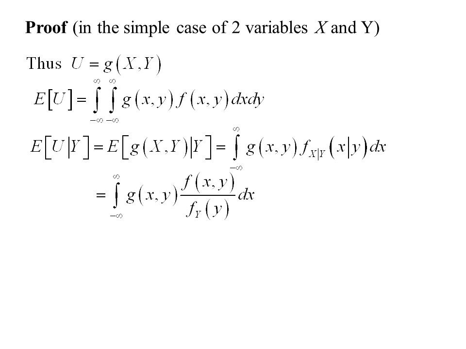 Proof (in the simple case of 2 variables X and Y)