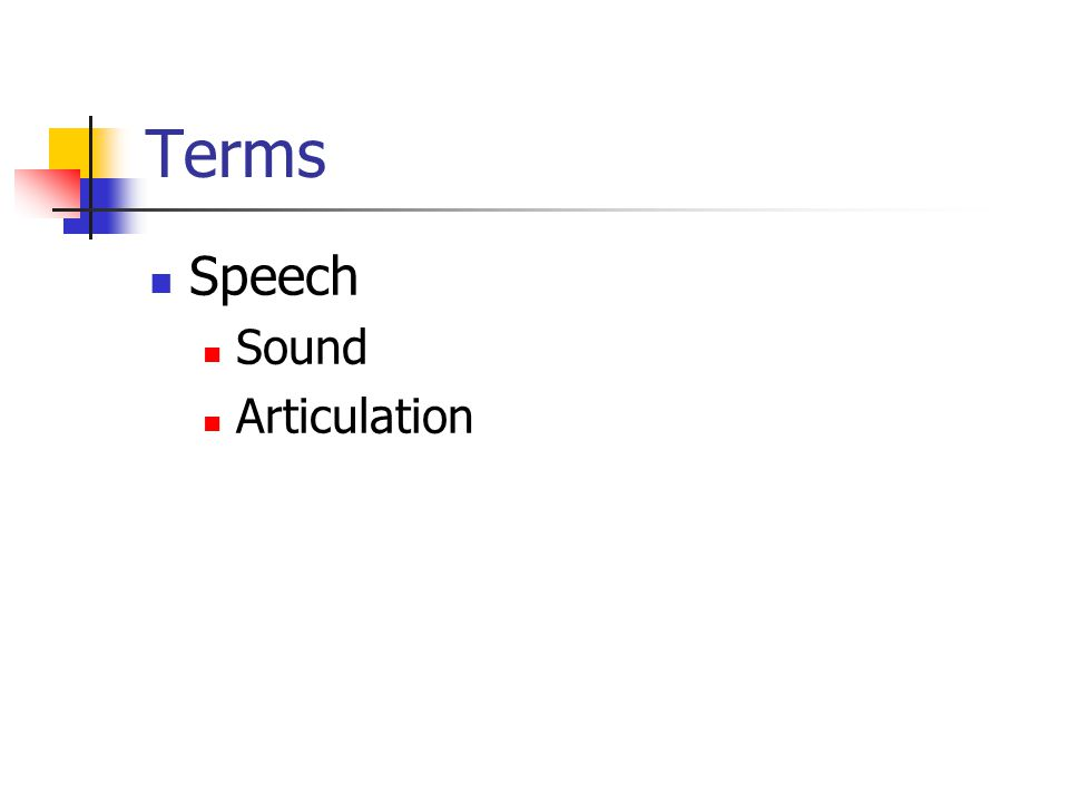 Terms Speech Sound Articulation