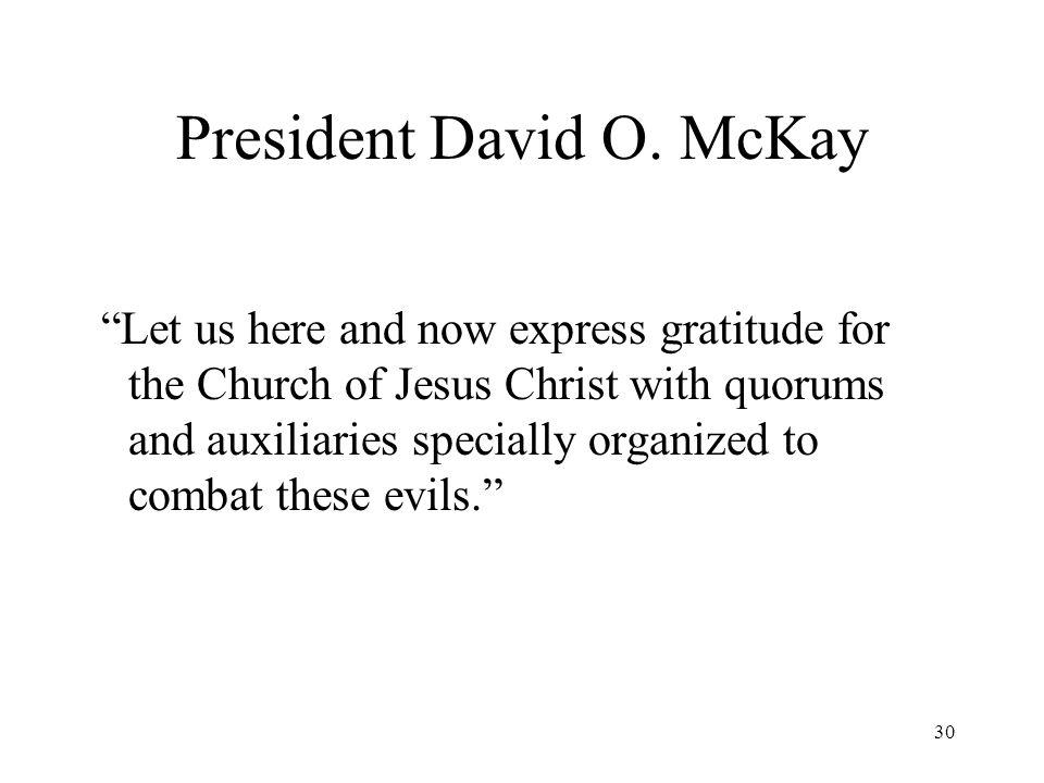 30 President David O.