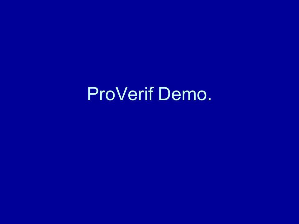ProVerif Demo.