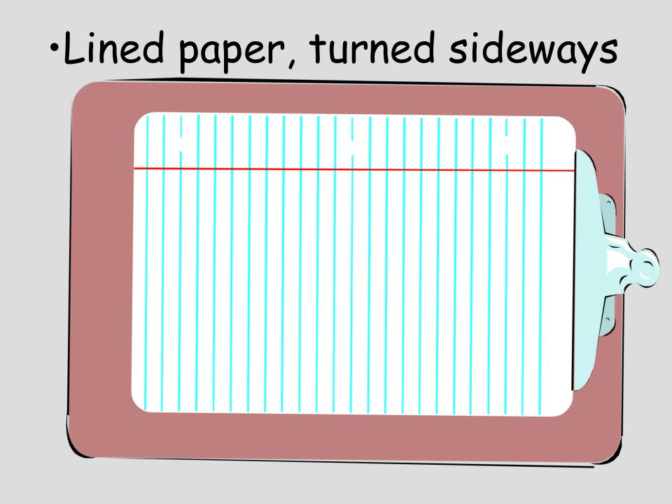 Lined paper, turned sideways