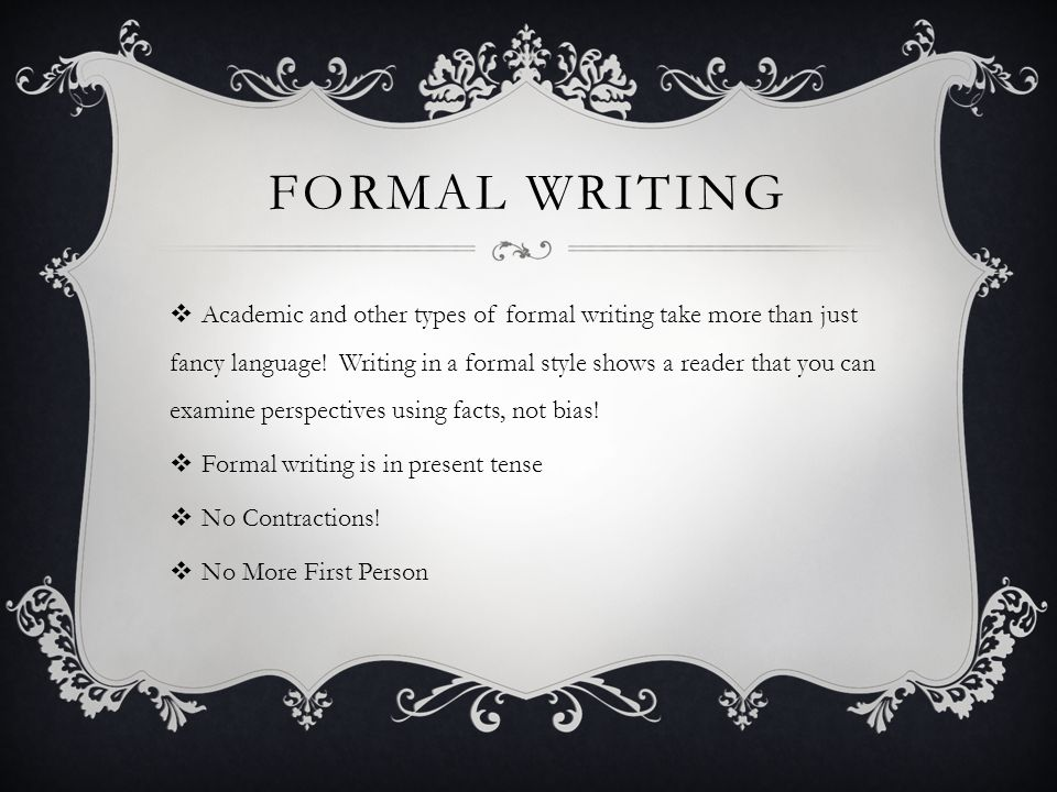 FORMAL WRITING  Numbers: spell out when twenty or less (nine, 23, twelve, seven, 42, etc).