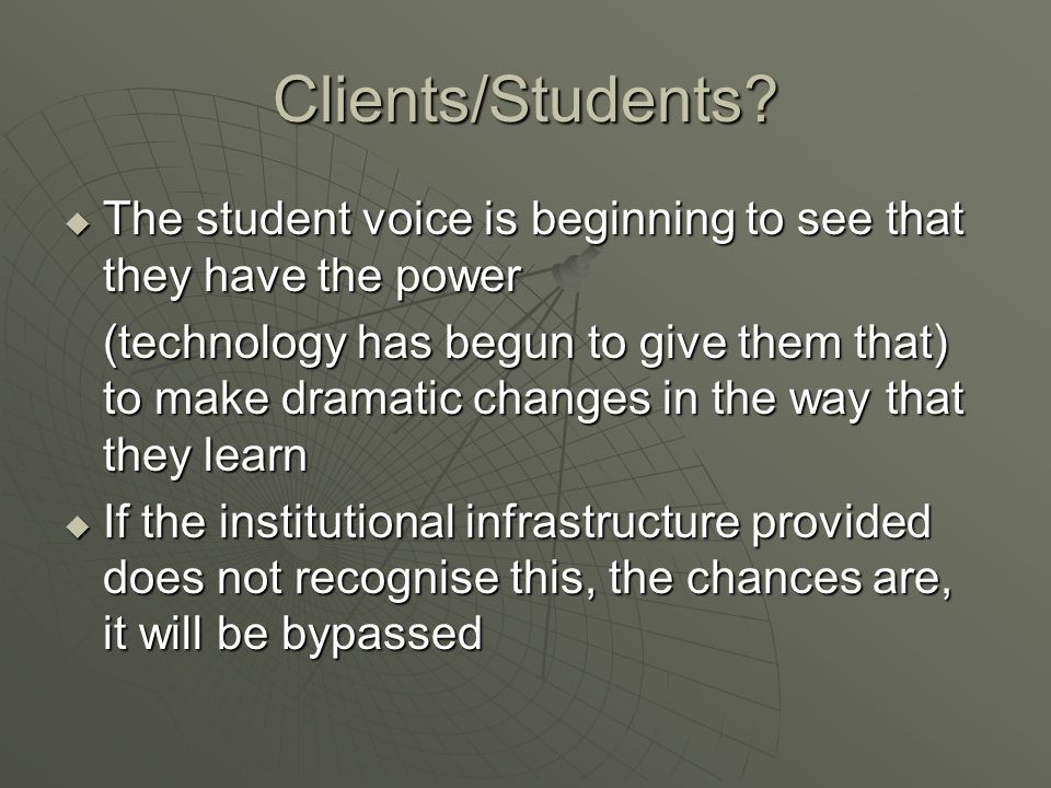 Clients/Students.