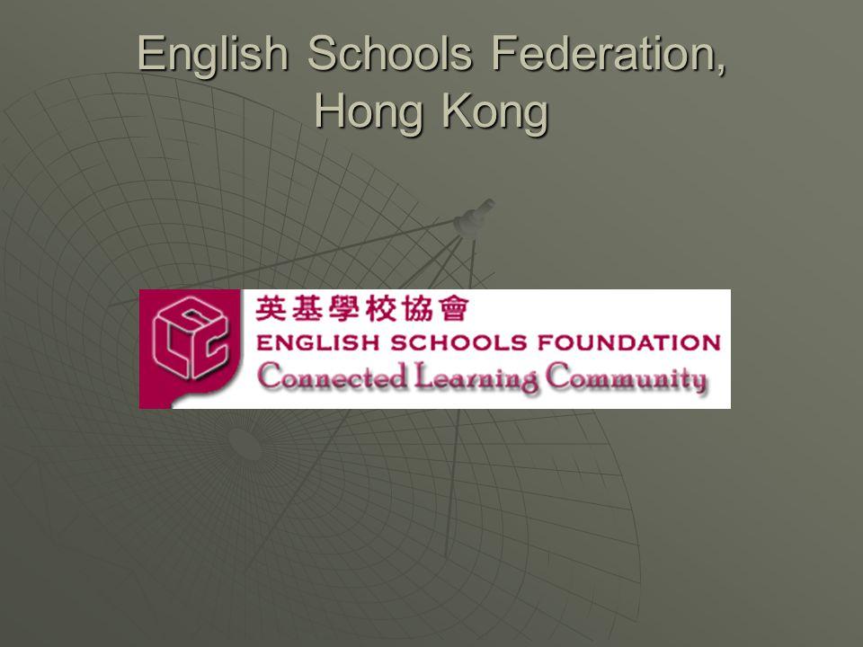 English Schools Federation, Hong Kong